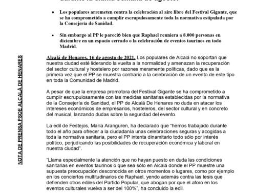 El PP de Alcalá de Henares pretende boicotear la reactivación cultural y económica de la ciudad durante la última semana de agosto.